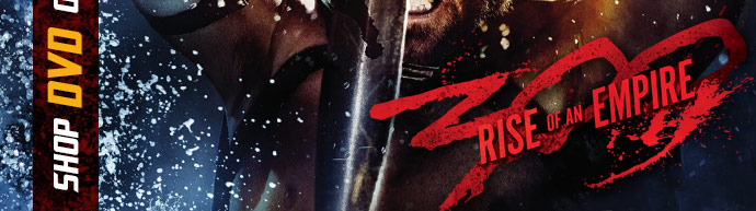 Order 300: Rise Of An Empire On DVD!